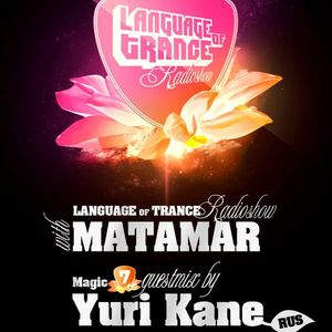 Language of Trance Radioshow 094 - Magic 7 Guestmix By Yuri Kane