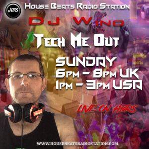 Tech Me Out Sunday 17th Nov.2019 Live On HBRS - DJ Wino