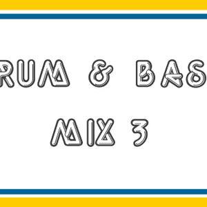 Drum & Bass Mix 3