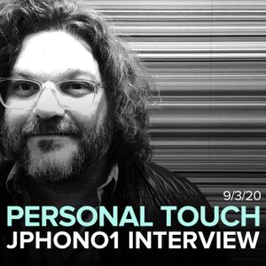 Personal Touch w/ DJ Paddles - Jphono1 Interview 9/3/20