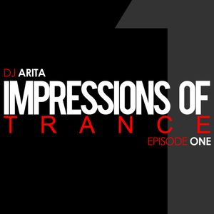 Impressions Of Trance: Episode 1