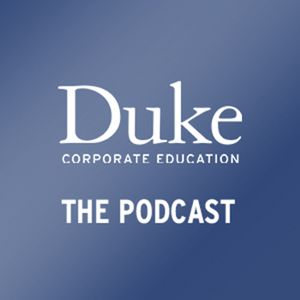 Duke Corporate Education Podcast #2 – Sharmla Chetty on Integrating Younger Generations into the Wor