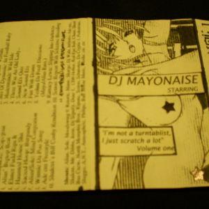 DJ Mayonnaise – I'm Not a Turntablist, I Just Scratch a Lot  (side.a) 1997