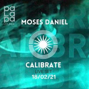 CALIBRATE // Palapa Lounge SXM 18 February 2021