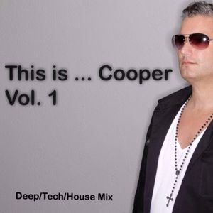 This is ... Cooper Vol. 1   Deep/Tech/House by George Cooper