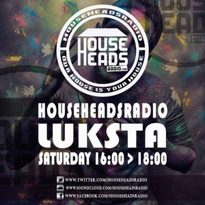 Saturday session @househeads dj luksta part one