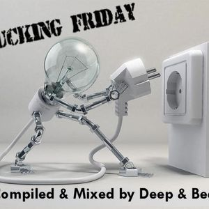 Deep & Beat - Fucking Friday