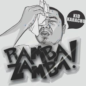 Ramba Zamba Promo Mix by Kid Karacho