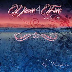 Dance4Free Vol.14 (Mixed by Dj Rayne)