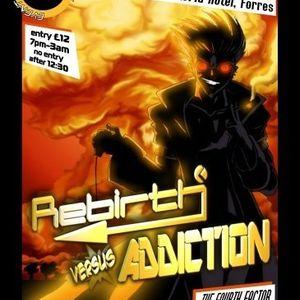 Dale Fraser Addiction + Rebirth 29-07-2006