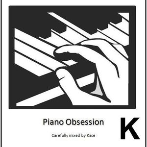 Piano Obsession - Kase