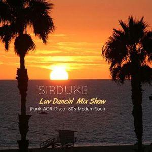 -SIRDUKE Luv Dancin' Mix show-  (Funk / 80's Modern Soul / AOR / Disco)
