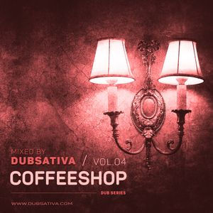 COFFEESHOP VOLUME 4 - DUB (1995) CAREFULLY SELECTED AND MIXED BY DUBSATIVA