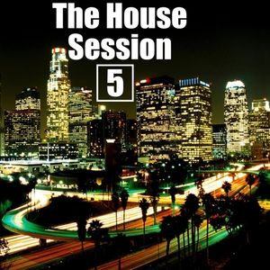 The House Session #5