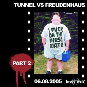 Hustler Live @ Tunnel vs. Freudenhaus 06.08.2005 (Part 2)