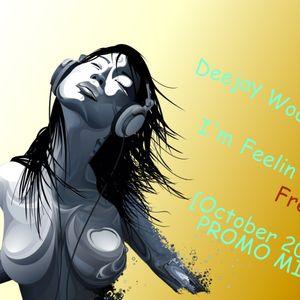 I'm Feelin' Free [October 2011 PROMO MIX]