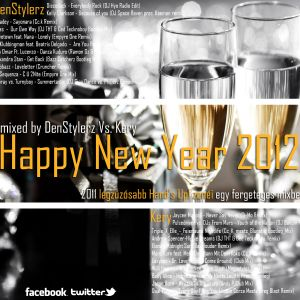 Happy New Year 2012 ( mixed by DenStylerz Vs. Kery ) [ HANDS UP MIX ]