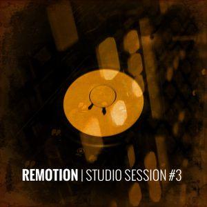 REMOTION Studio Session #3