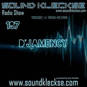 D'JAMENCY @ Sound Kleckse Radio Show #0197 - August 2016 - DE