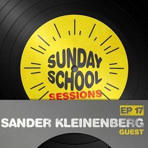 Sunday School Sessions: Episode 017 | Sander Kleinenberg