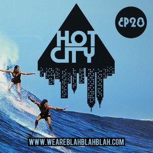 WeAreBlahBlahBlah EP28 - Mixed Hot City