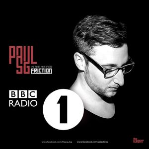 Paul SG in the mix for Friction on BBC Radio 1