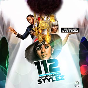 Hiphop & RNB Stylez Vol 112 Hosted By @80MinAssassin DJ Stylez