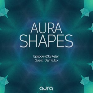 Aura Shapes Episode #2 - Asten
