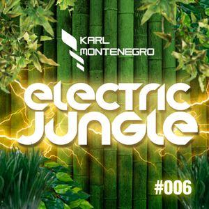 Karl Montenegro presents: Electric Jungle #006 @Dirty Beats Radio