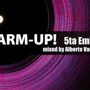 WARM UP 2 horas de excelente música mixed by Alberto Van Vazquez