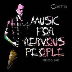 Music for Nervous People (11-2012) - Dj Costta