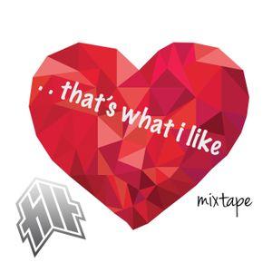 """That's What I Like"" mixtape"