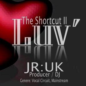 Junnior UK @ Luv II (The Shortcut)