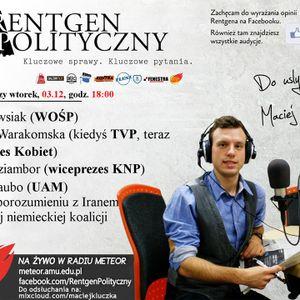 Rentgen Polityczny, 3.12 (cała audycja): Owsiak (WOŚP), Warakomska (KK), Raubo (UAM), Dziambor (KNP)