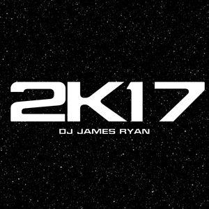 Year 2K17, Part II - DJ James Ryan