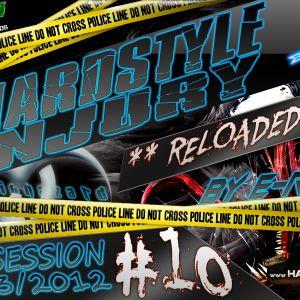 E Razer – Hardstyle Injury * Reloaded * Live #10 | 08/03/12