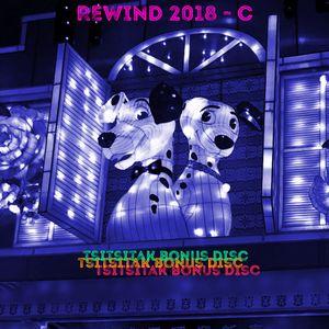 REWIND 2018 - C (tsitsitak bonus disc)