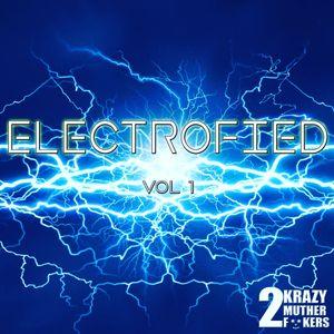 Electrofied Vol 1