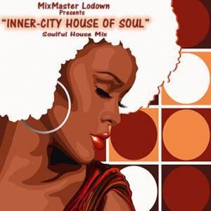 Inner-City House Of Soul