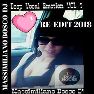❤Deep Vocal Emotion Vol.4-Massimiliano Bosco Dj(Re-Edit 2018)❤