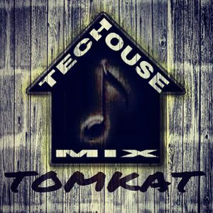 TOMKAT TECH HOUSE MIX!!