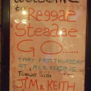 REGGAE STEADAE GO PART 2-SEPTEMBER, 2017-KEITHS SET, AT MILK READING