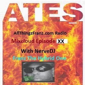 AllThingzFranz.com Radio Mixcloud Episode XX