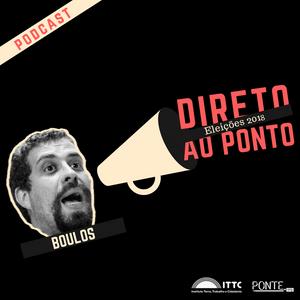 Direto aos Ponto Eleições 2018 - Boulos