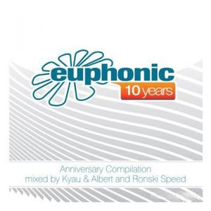 Euphonic 10 years (Disc 2) Mixed by Ronski Speed