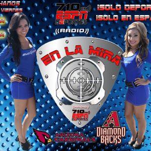 En La Mira - Jueves 04 de Octubre 2012 - ESPN Radio AM 710