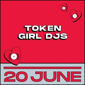 Token Girl DJs