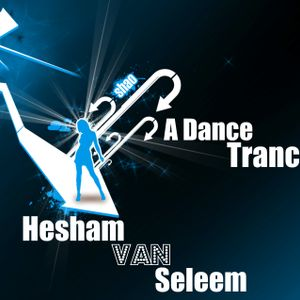Hesham van Seleem Pres. A Dance Trance Episode 20 EOYC MIX