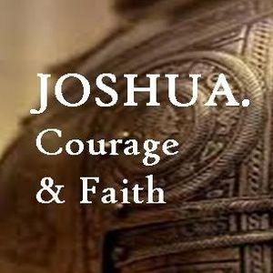 Joshua: Courage Under God - Joshua 1