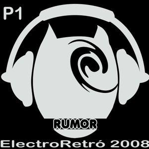 Electro Retro 2008 Part One